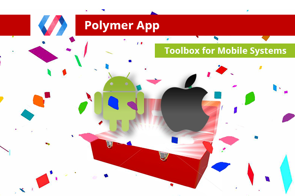 Polymer Toolbox For Mobile Apps